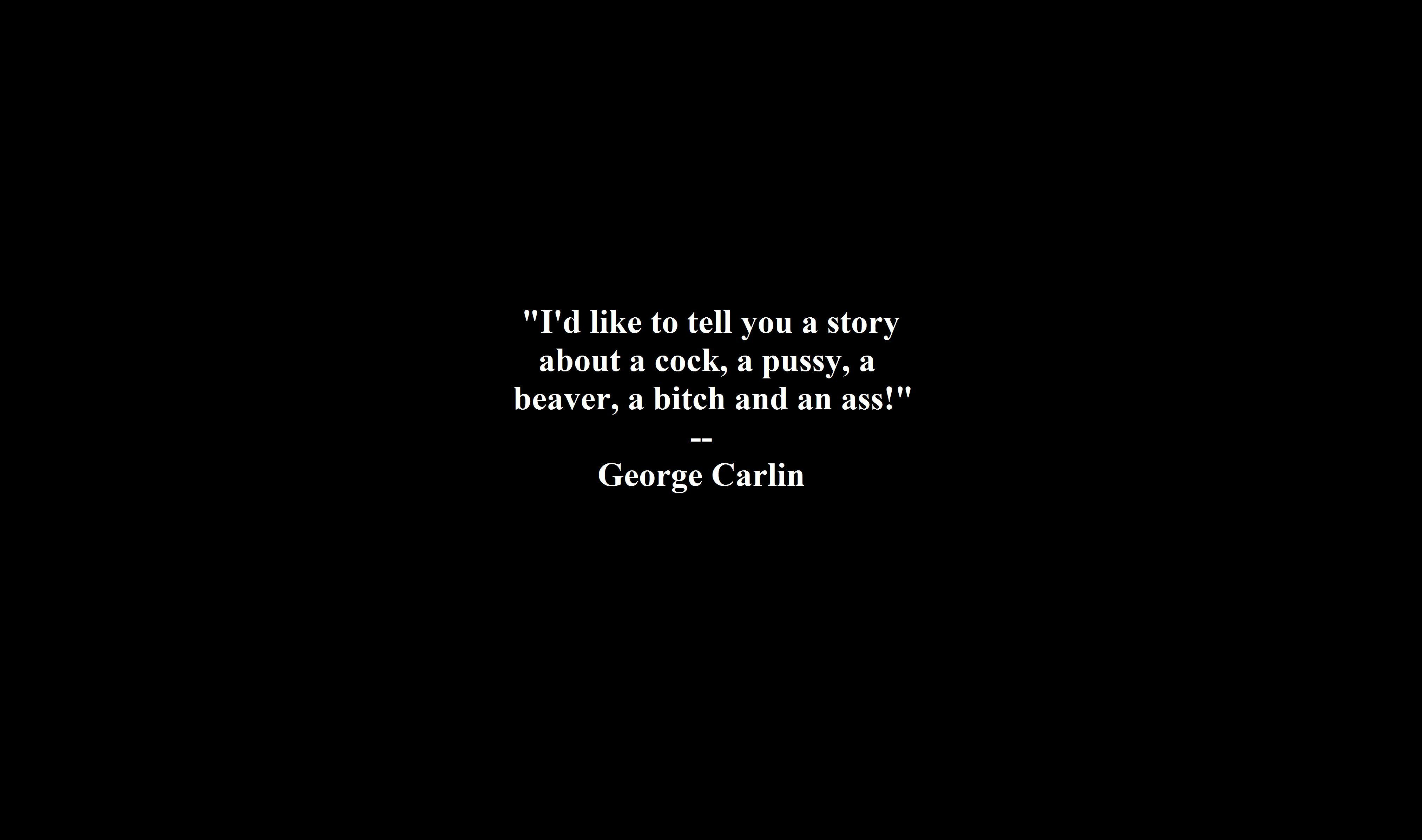 Quotes george carlin black HD Wallpaper