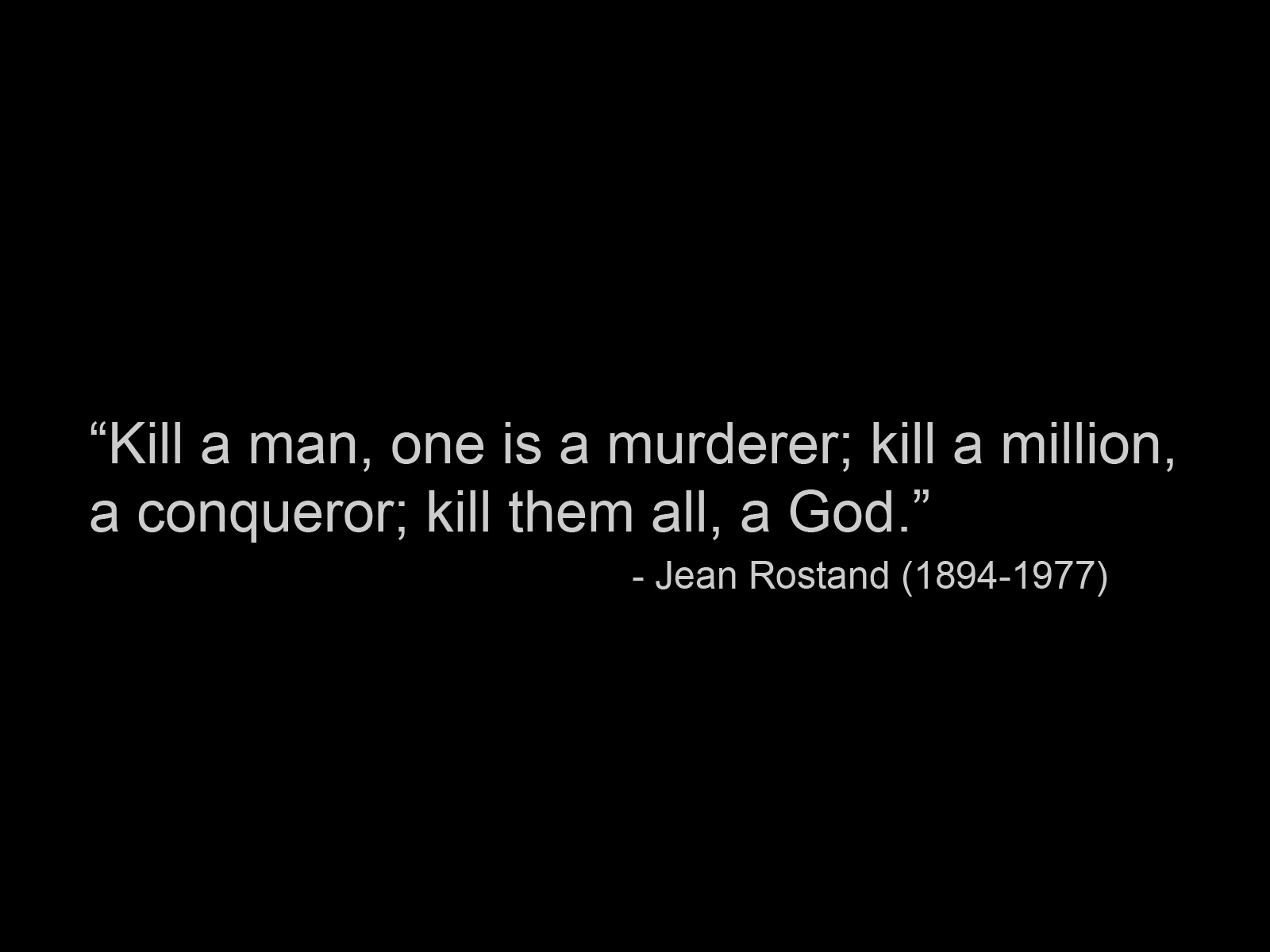 Quotes Jean Rostand text HD Wallpaper