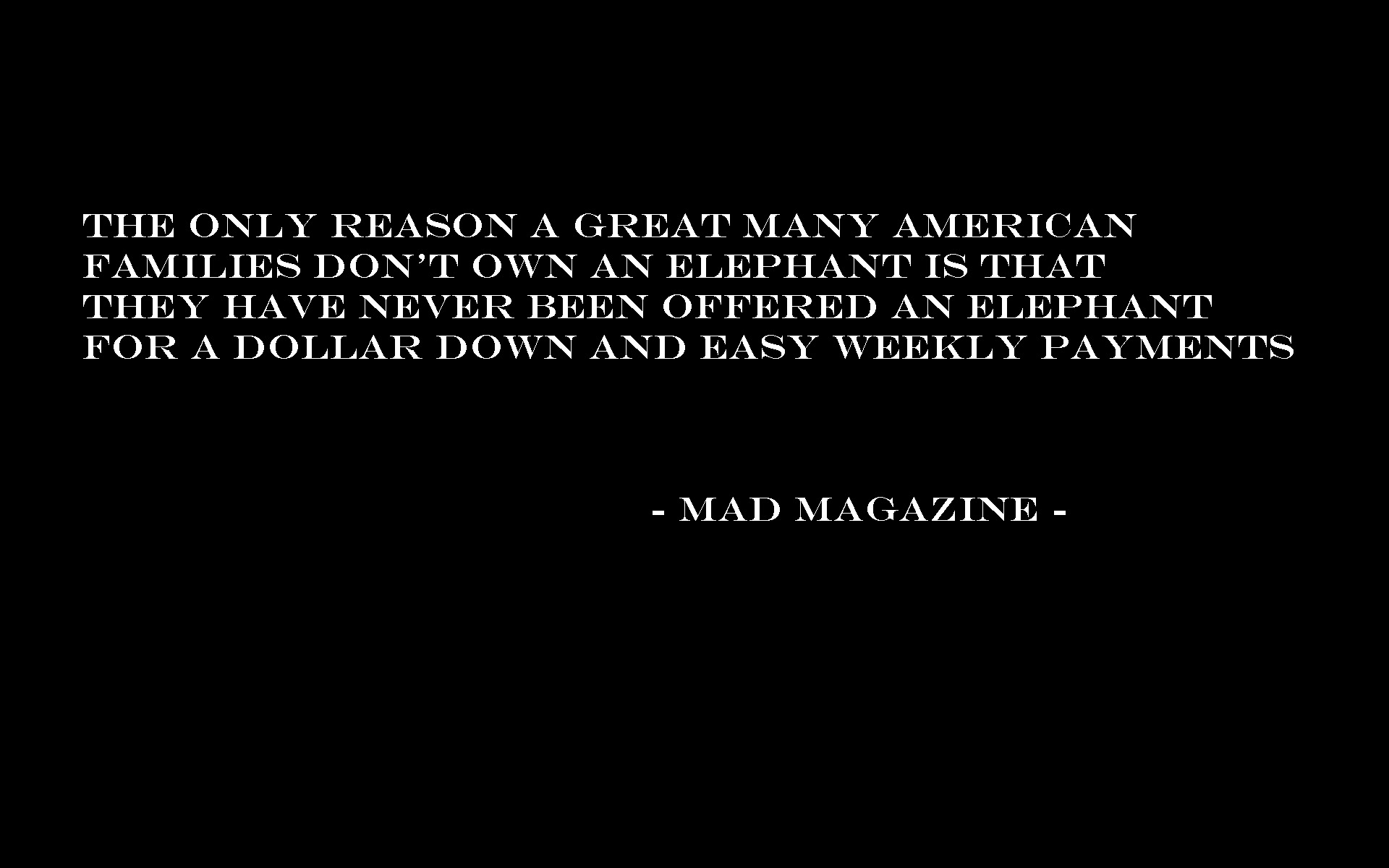 Quotes Mad magazine HD Wallpaper