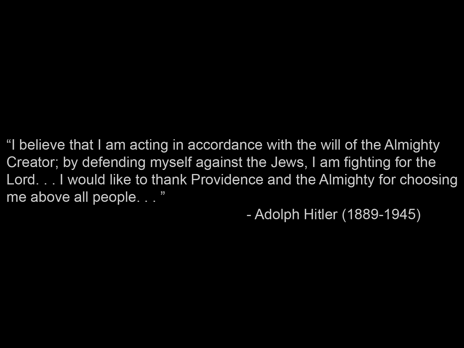 Quotes religion Adolf hitler HD Wallpaper