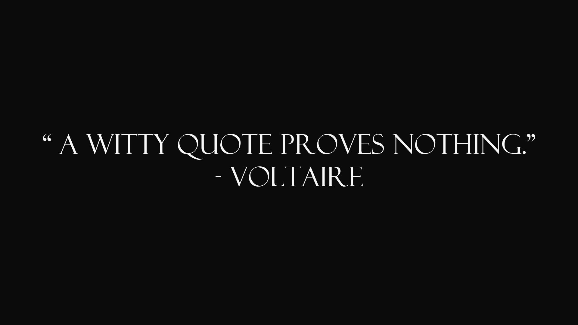 Quotes Voltaire Black Background