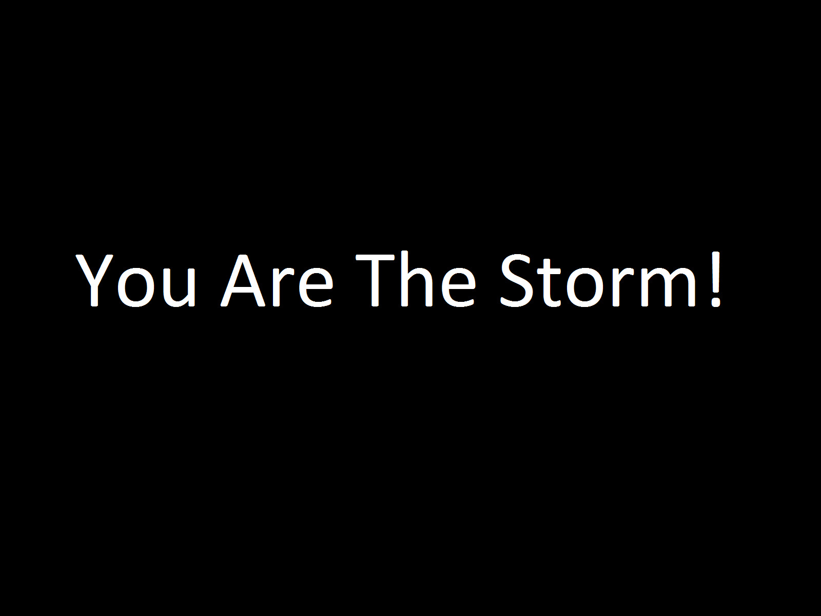 storm You are The HD Wallpaper