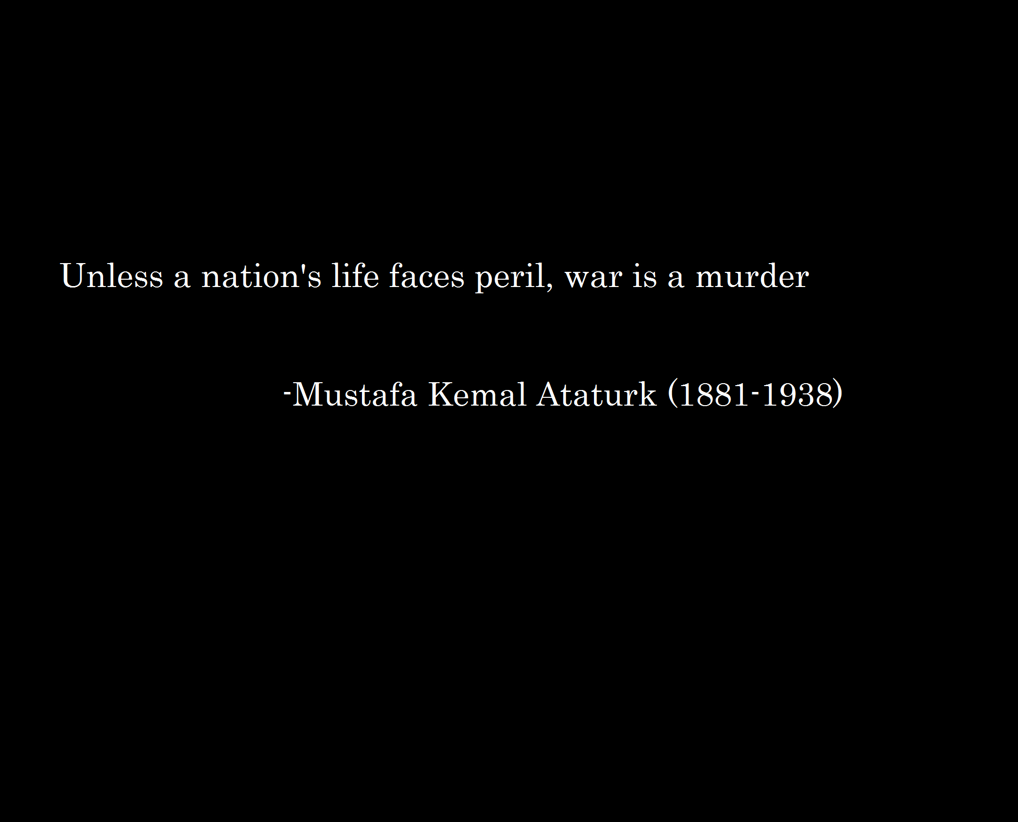 War Quotes murder Ataturk HD Wallpaper